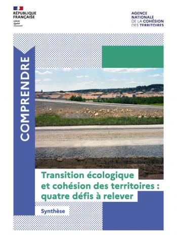 Transition écologique et cohésion des territoires : quatre défis à relever